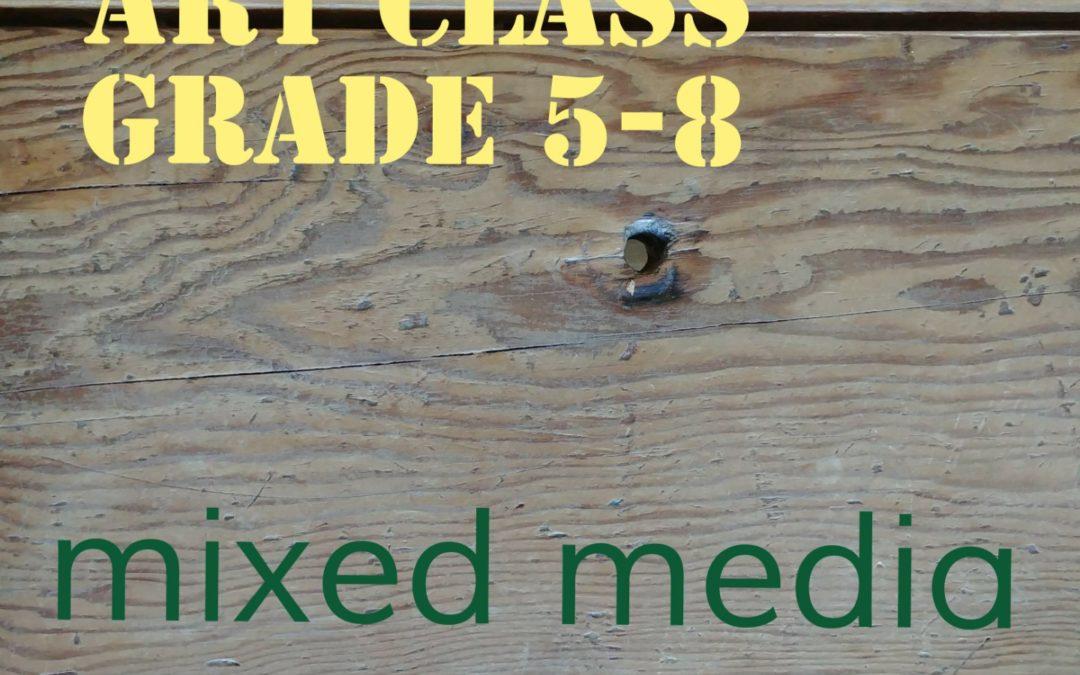Grade 5-8 Mixed Media