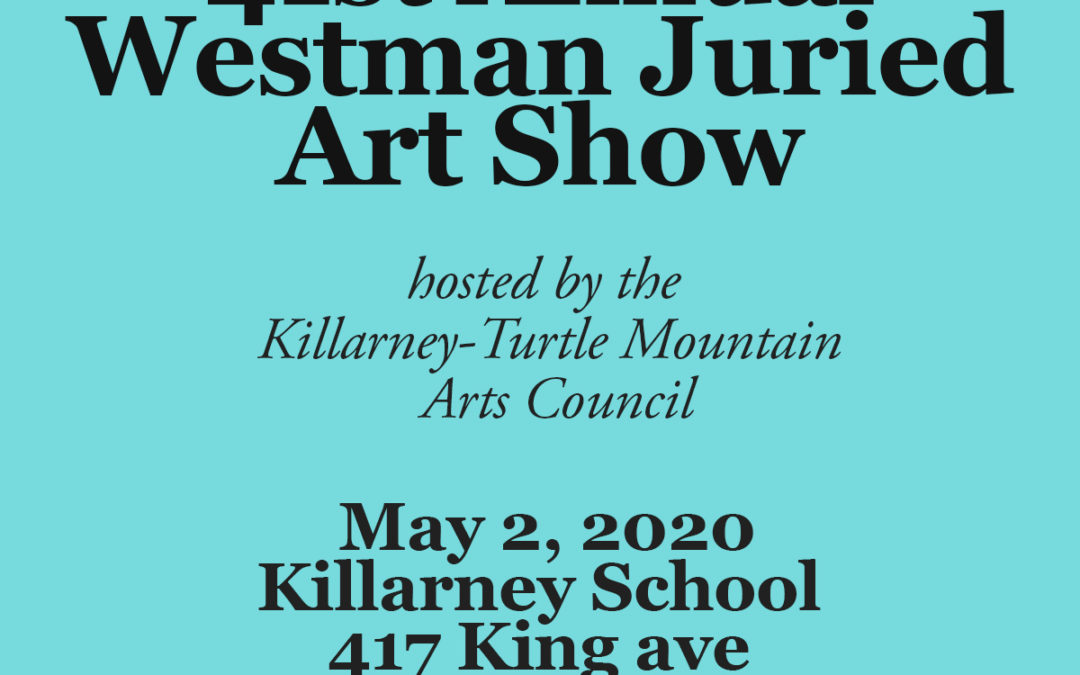 Westman Juried Art Show